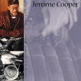 JEROME COOPER / In Concert: From There to Hear