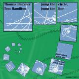 THOMAS BUCKNER & TOM HAMILTON / Jump the Circle, 
