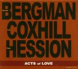 BORAH BERGMAN, LOL COXHILL & PAUL HESSION / Acts of Love