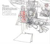 TOM HAMILTON / Local Customs