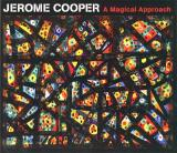 JEROME COOPER / A Magical Approach