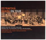 OSTRAVSKÁ BANDA / On Tour