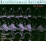 REVOLUTIONARY ENSEMBLE / The Psyche