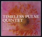 TIMELESS PULSE/Quintet