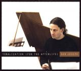 Dan Joseph / Tonalization (for the afterlife)