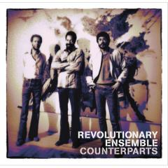 Revolutionary Ensemble - Counterparts